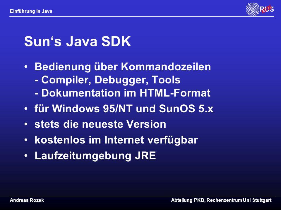 Sun's Java SDK Bedienung über Kommandozeilen - Compiler, Debugger, Tools - Dokumentation im HTML-Format.