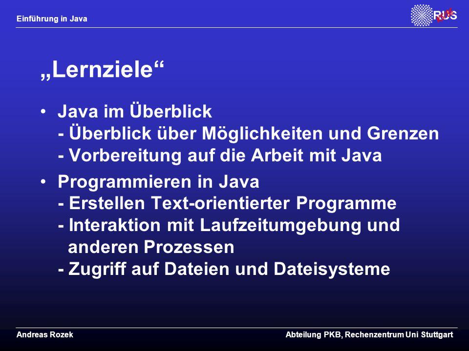 """""""Lernziele Java im Überblick - Überblick über Möglichkeiten und Grenzen - Vorbereitung auf die Arbeit mit Java."""