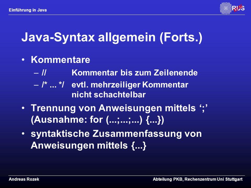 Java-Syntax allgemein (Forts.)