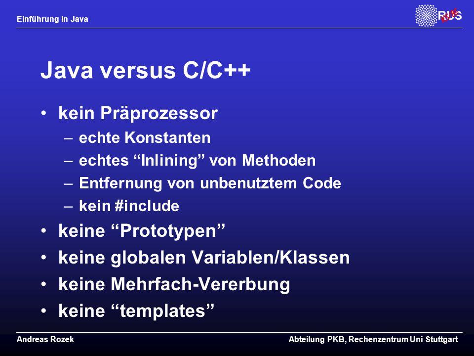 Java versus C/C++ kein Präprozessor keine Prototypen