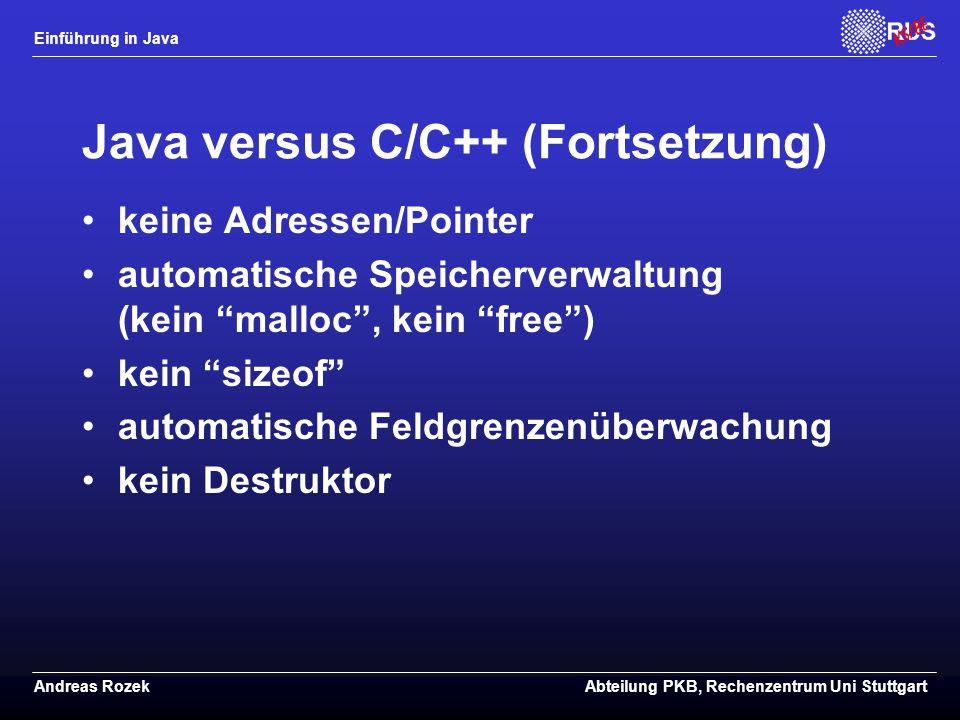 Java versus C/C++ (Fortsetzung)