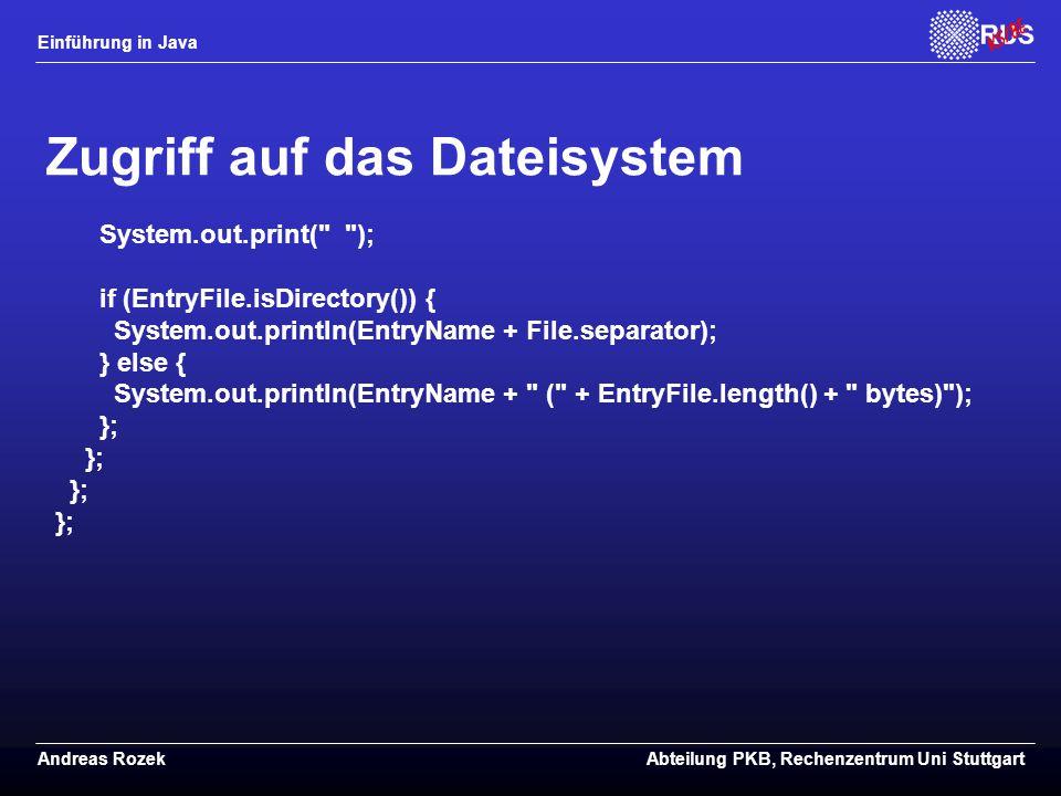Zugriff auf das Dateisystem