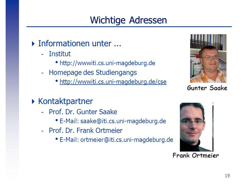Wichtige Adressen Informationen unter ... Kontaktpartner Institut