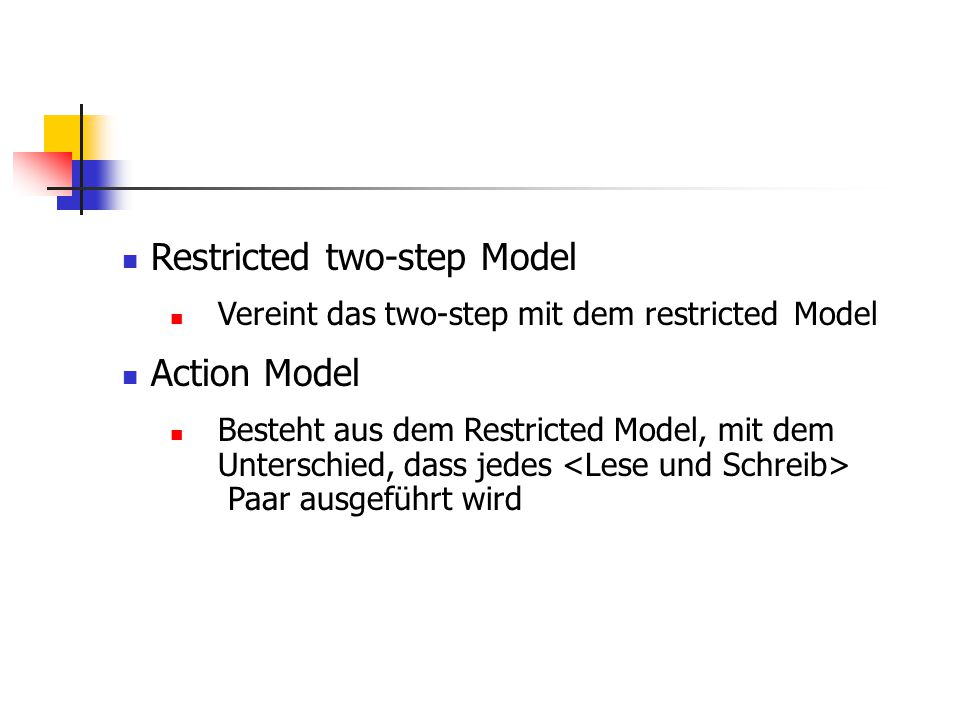 Restricted two-step Model Action Model