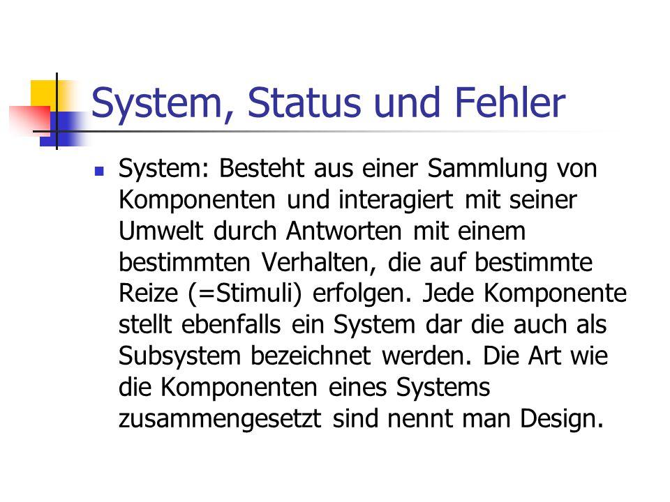 System, Status und Fehler