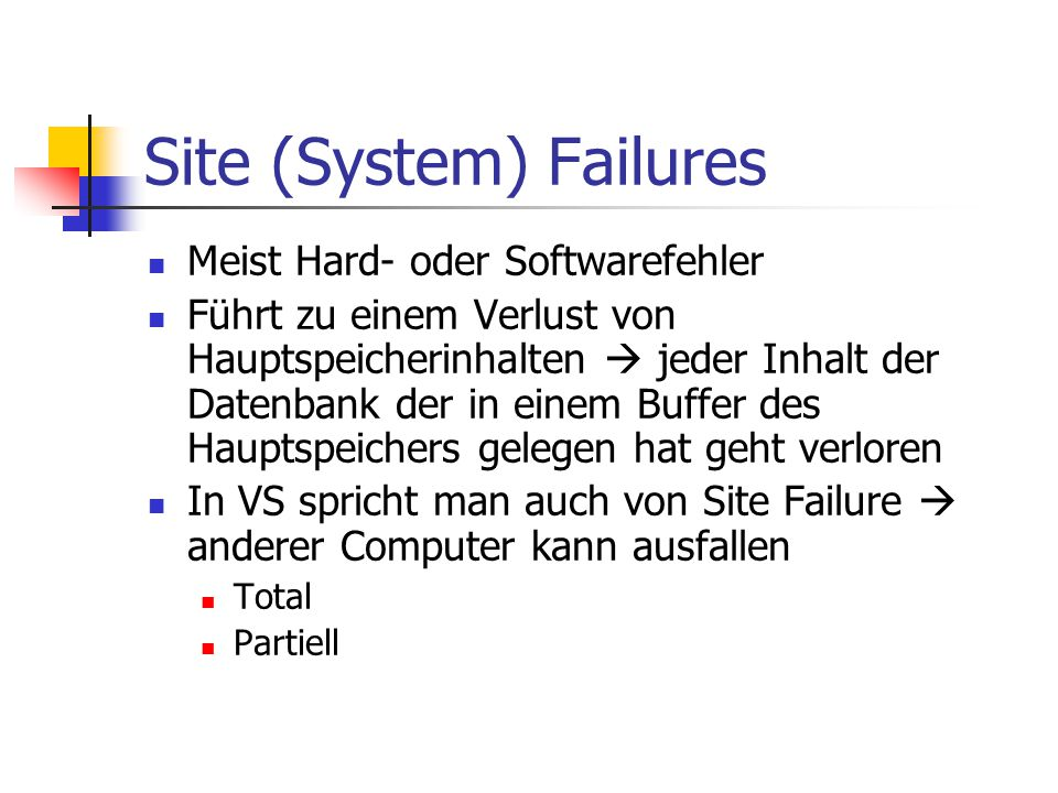 Site (System) Failures