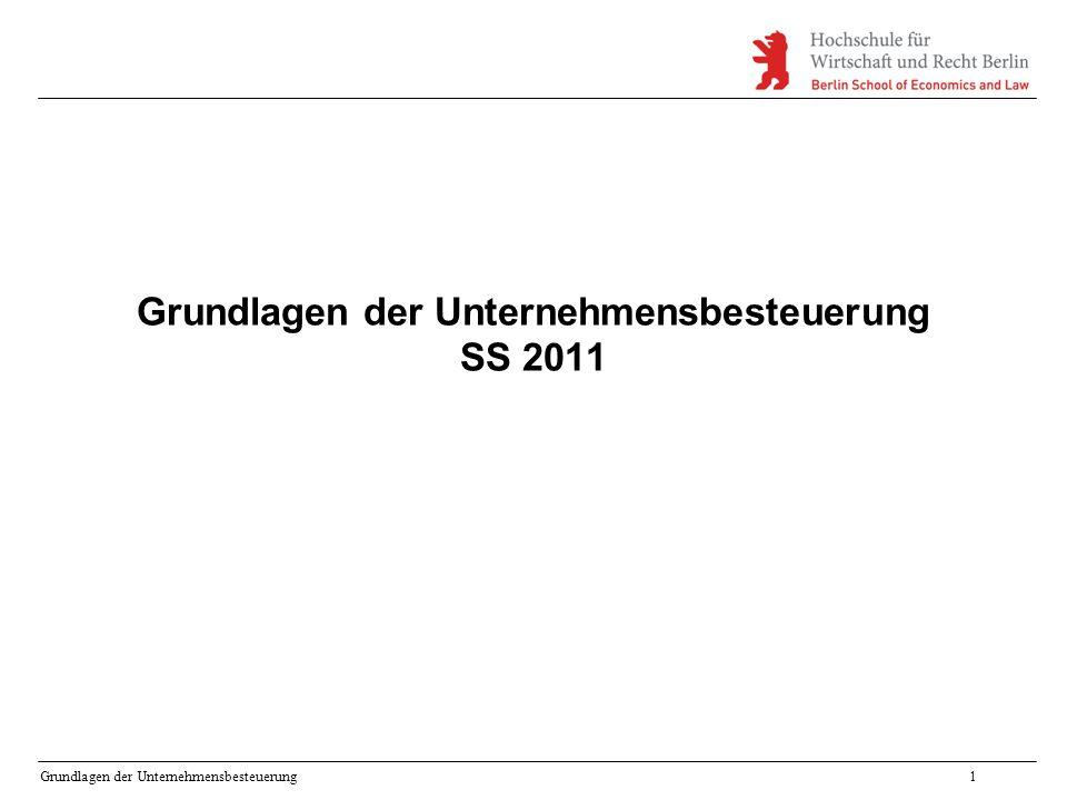 Grundlagen der Unternehmensbesteuerung SS 2011