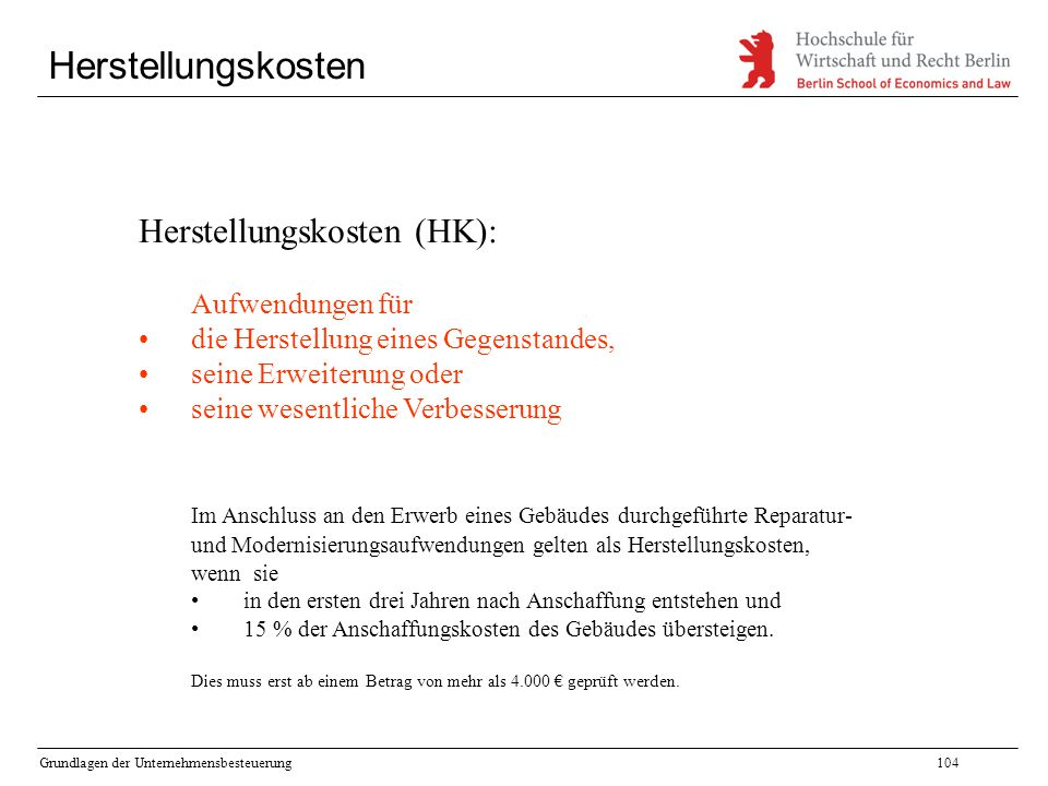 Herstellungskosten Herstellungskosten (HK): Aufwendungen für