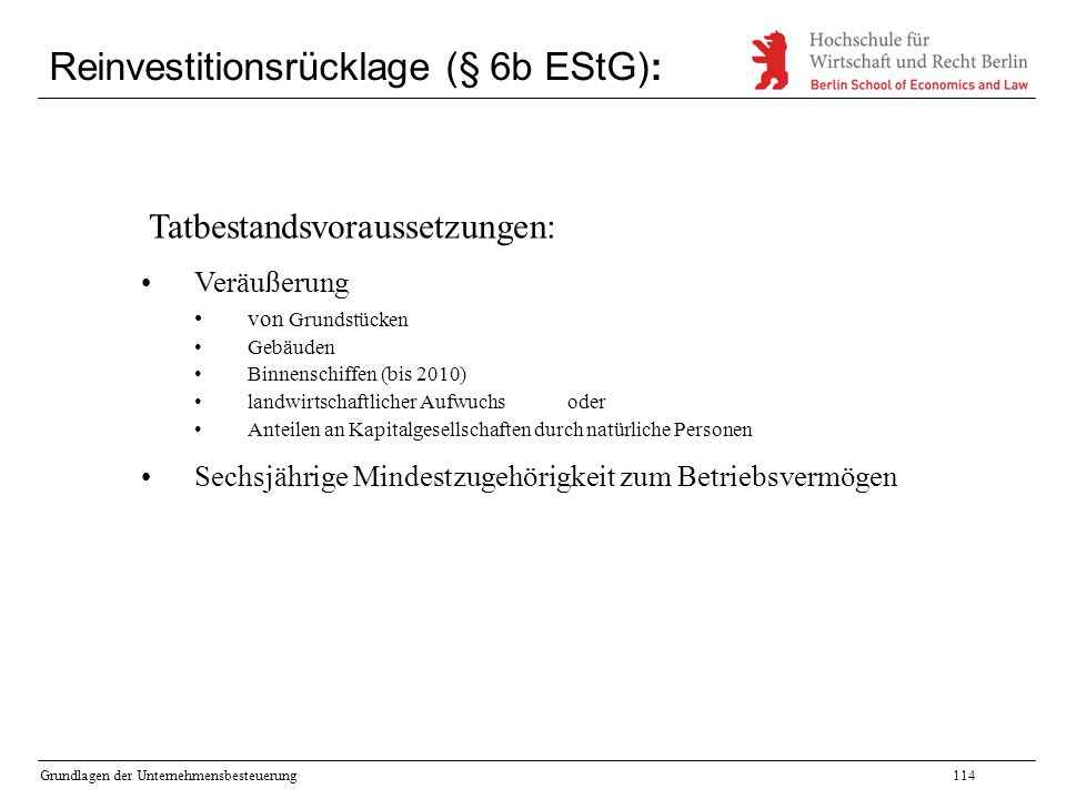 Reinvestitionsrücklage (§ 6b EStG):