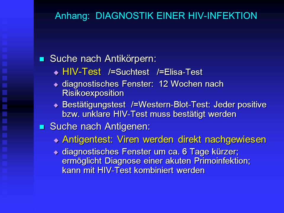 Anhang: DIAGNOSTIK EINER HIV-INFEKTION