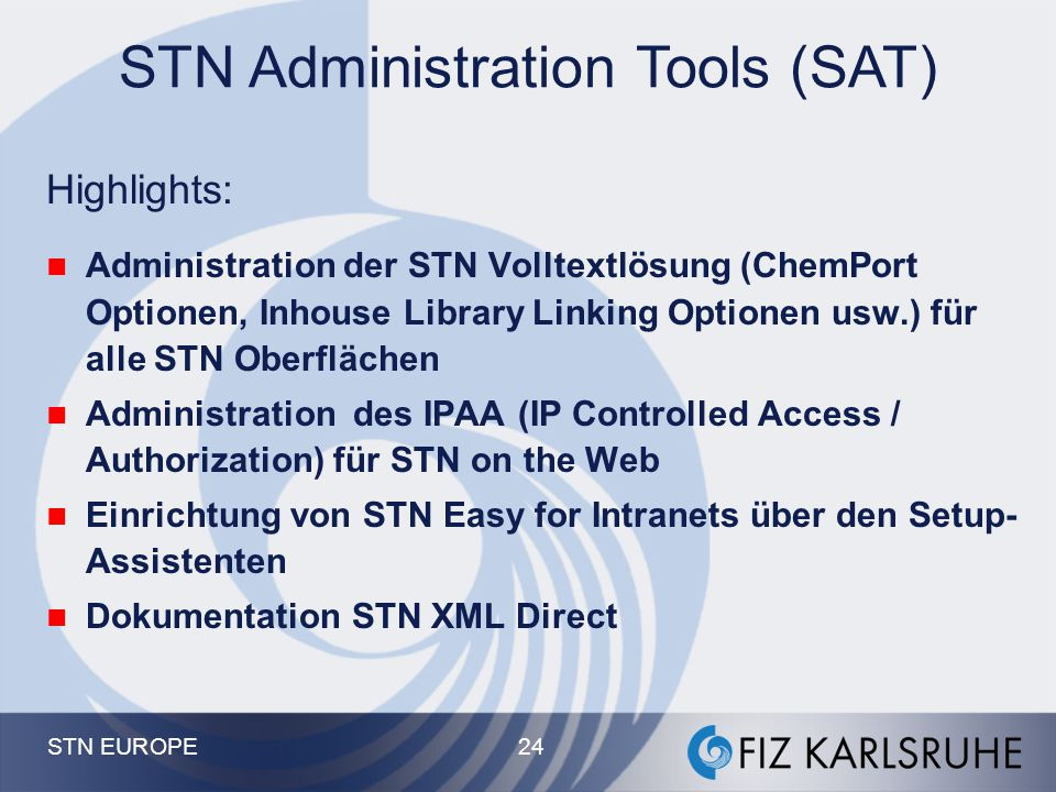 STN Administration Tools (SAT)
