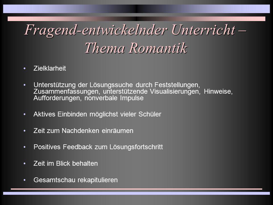 Fragend-entwickelnder Unterricht – Thema Romantik