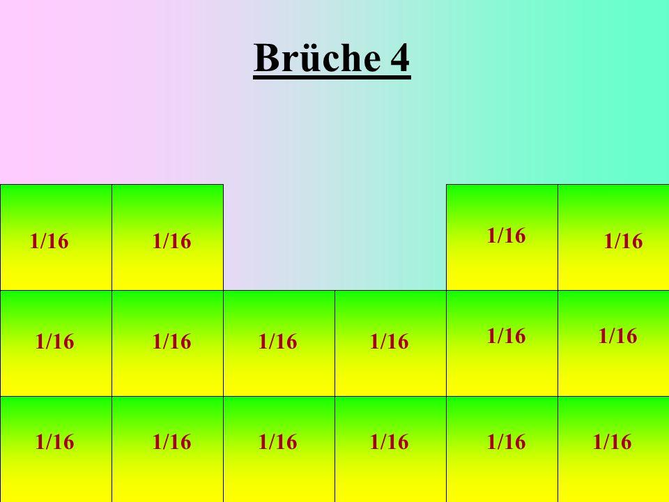 Brüche 4 1/16 1/16 1/16 1/16 1/16 1/16 1/16 1/16 1/16 1/16 1/16 1/16 1/16 1/16 1/16 1/16