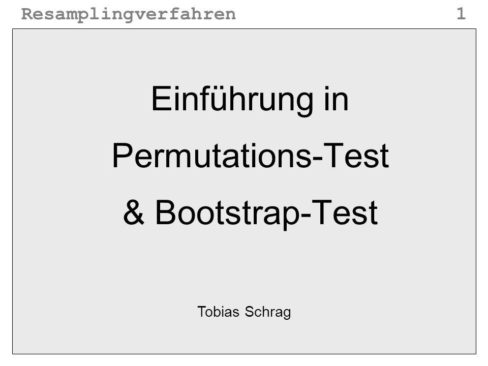 Einführung in Permutations-Test & Bootstrap-Test