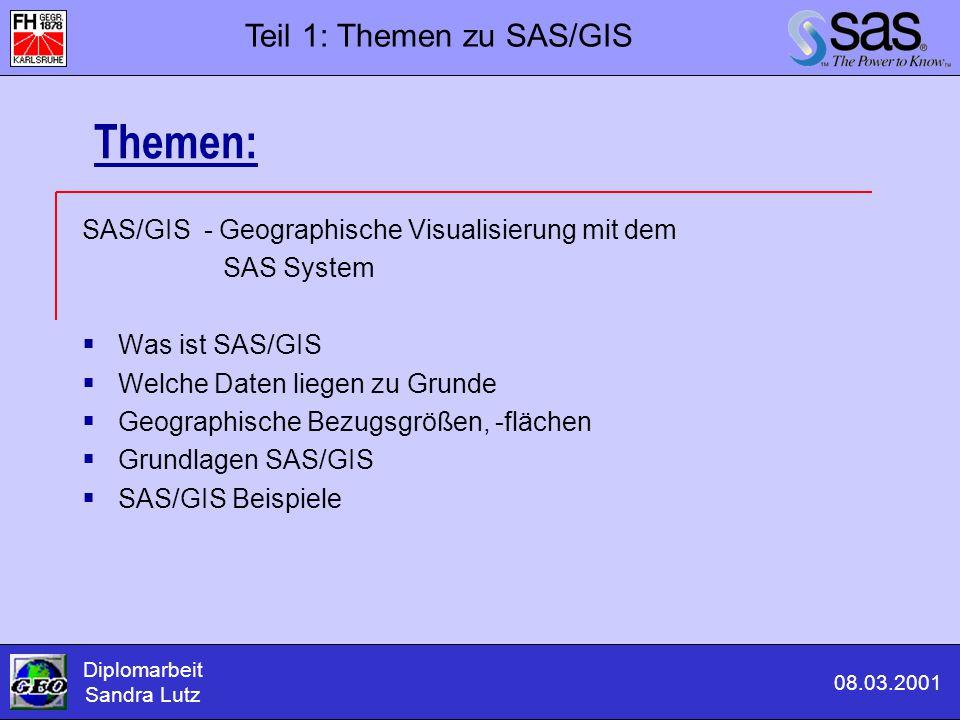 Themen: Teil 1: Themen zu SAS/GIS
