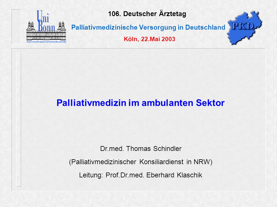 Palliativmedizin im ambulanten Sektor