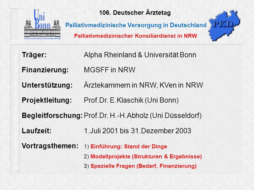 Träger: Alpha Rheinland & Universität Bonn Finanzierung: MGSFF in NRW