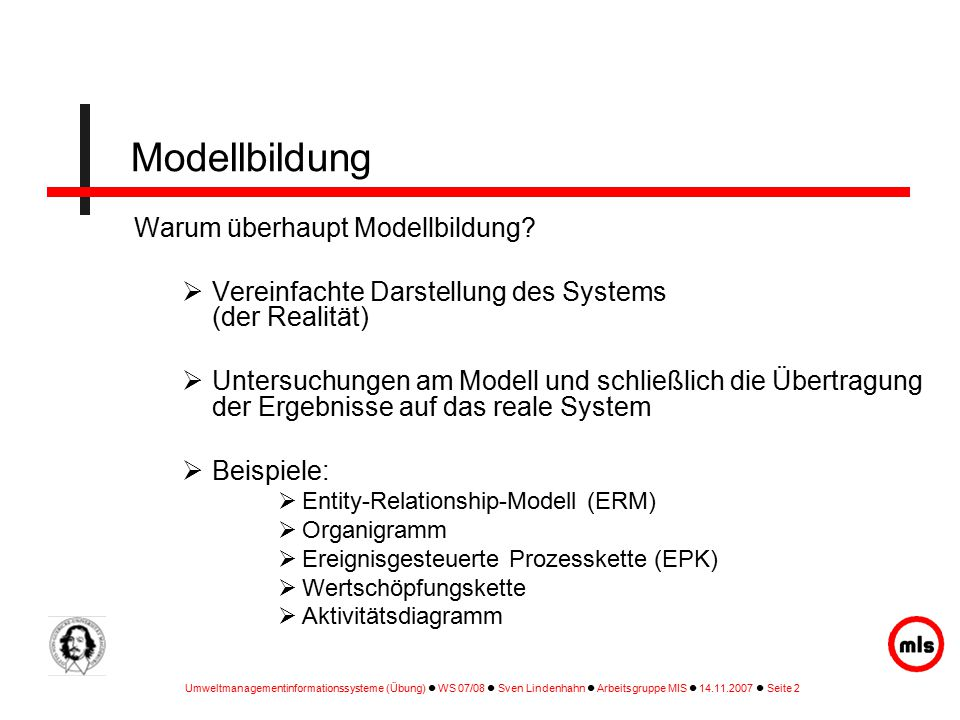 Modellbildung Warum überhaupt Modellbildung
