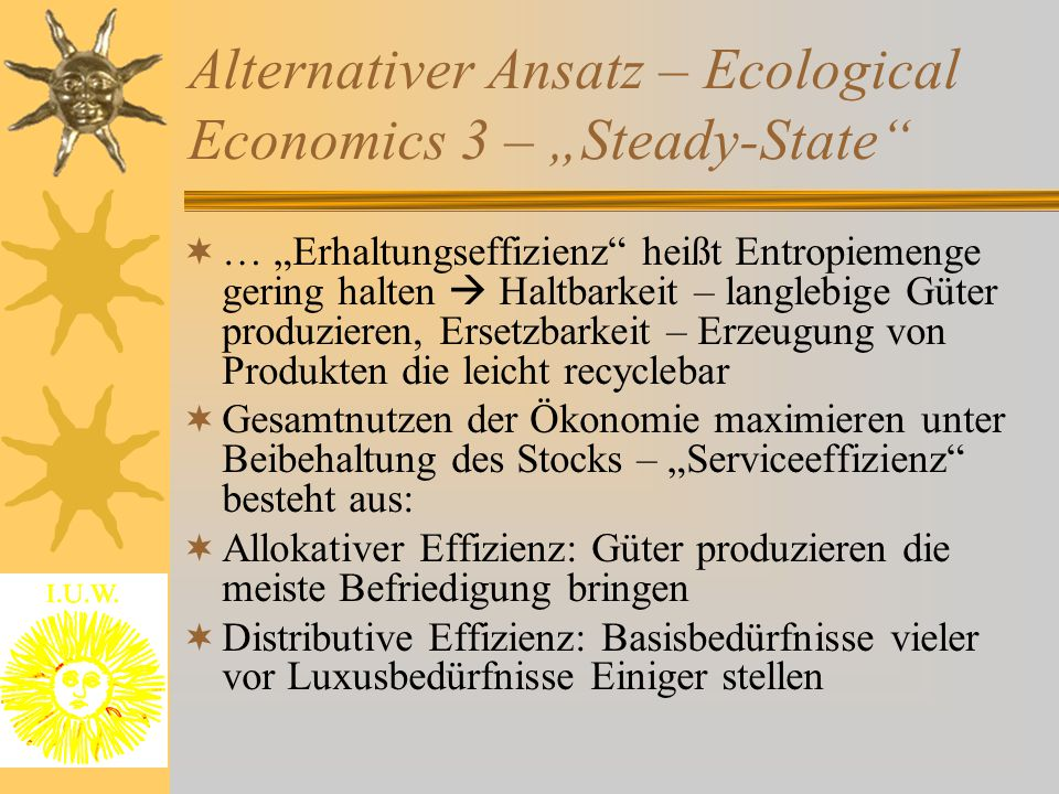 "Alternativer Ansatz – Ecological Economics 3 – ""Steady-State"