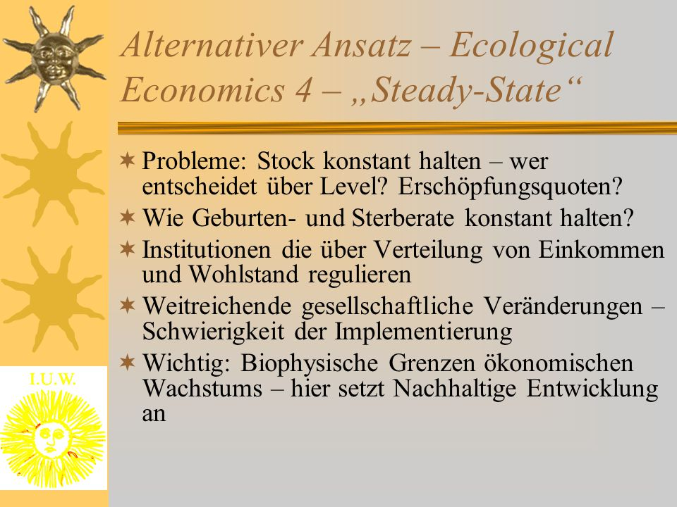 "Alternativer Ansatz – Ecological Economics 4 – ""Steady-State"