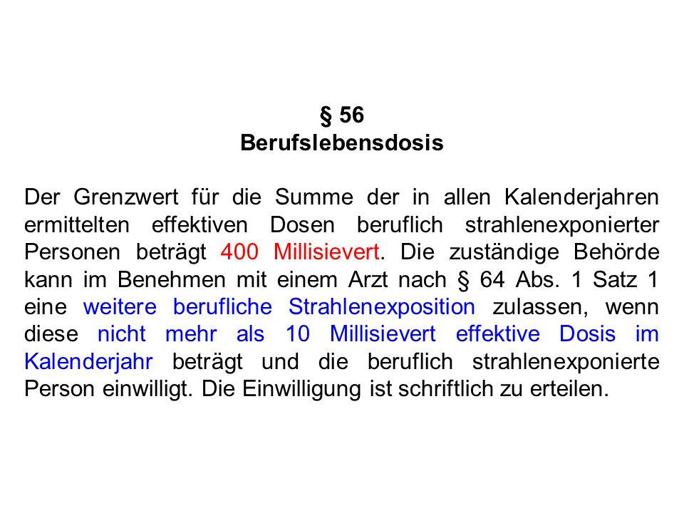 § 56 Berufslebensdosis.