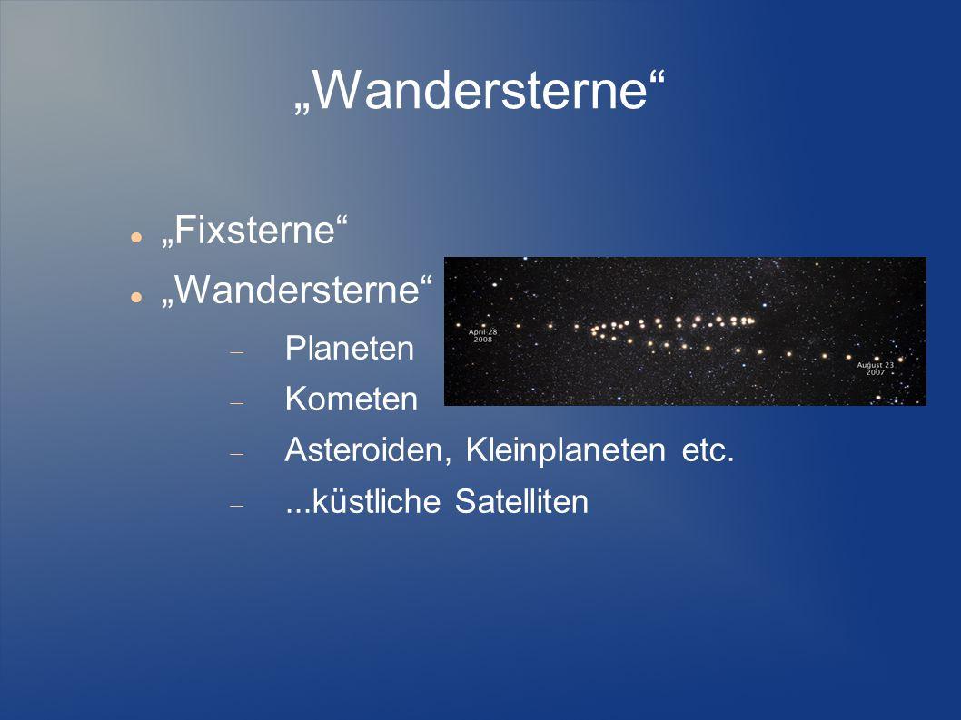 """""""Wandersterne """"Fixsterne """"Wandersterne Planeten Kometen"""
