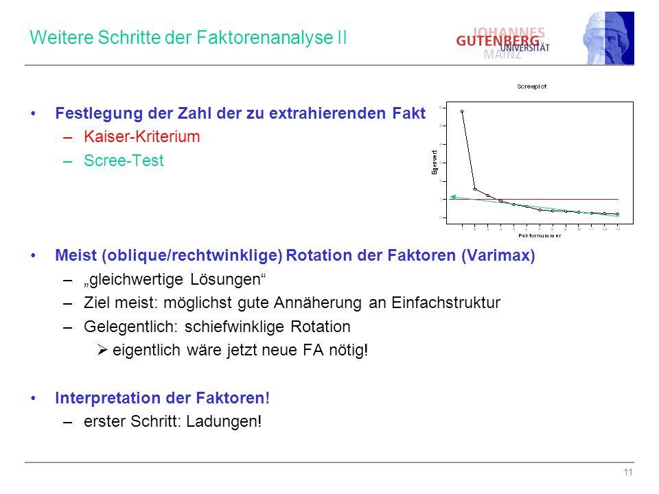 Weitere Schritte der Faktorenanalyse II