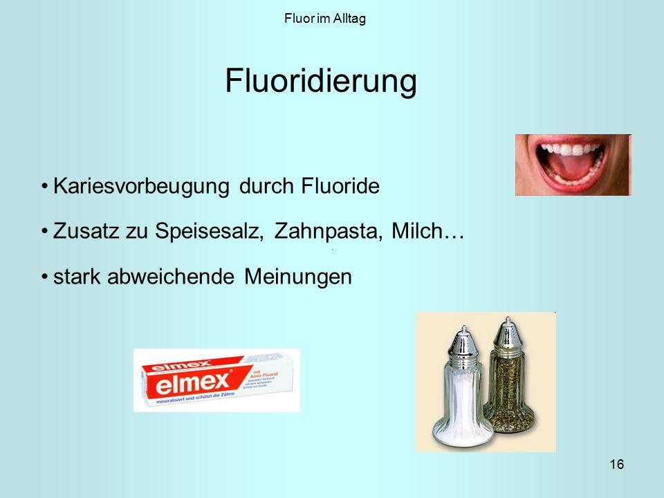 Fluoridierung Kariesvorbeugung durch Fluoride