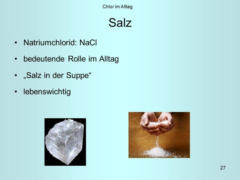Salz Natriumchlorid: NaCl bedeutende Rolle im Alltag