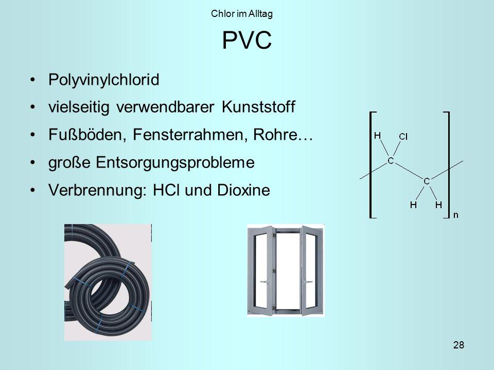 PVC Polyvinylchlorid vielseitig verwendbarer Kunststoff