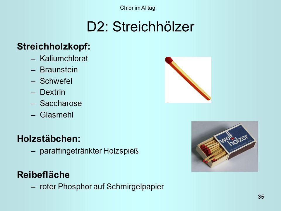 D2: Streichhölzer Streichholzkopf: Holzstäbchen: Reibefläche