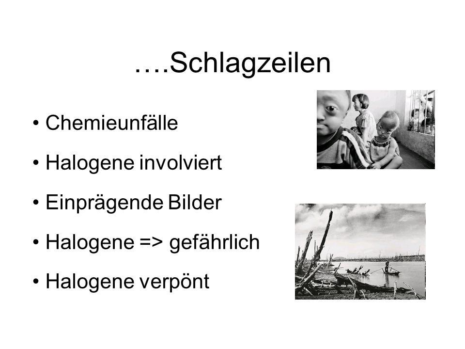 ….Schlagzeilen Chemieunfälle Halogene involviert Einprägende Bilder