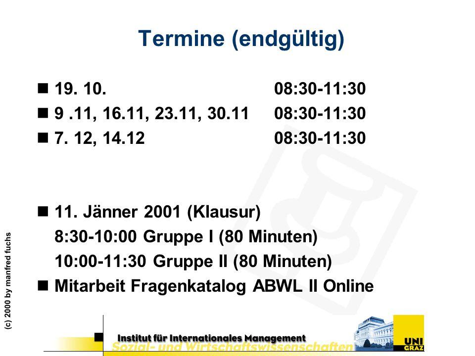 Termine (endgültig) 19. 10. 08:30-11:30