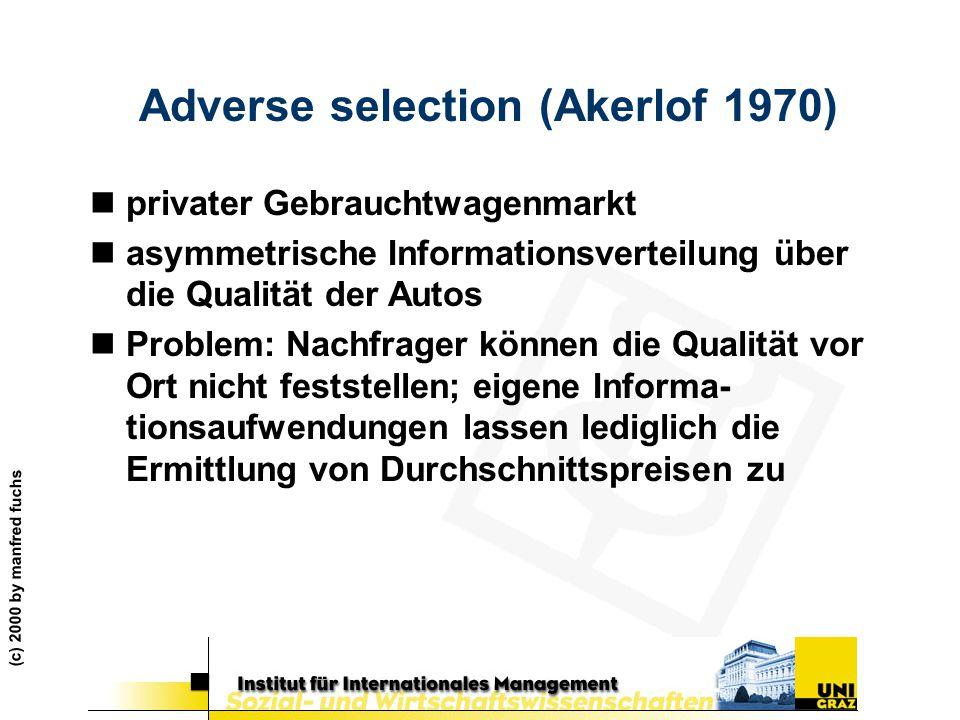Adverse selection (Akerlof 1970)