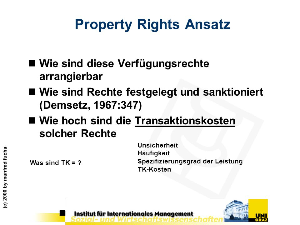 Property Rights Ansatz