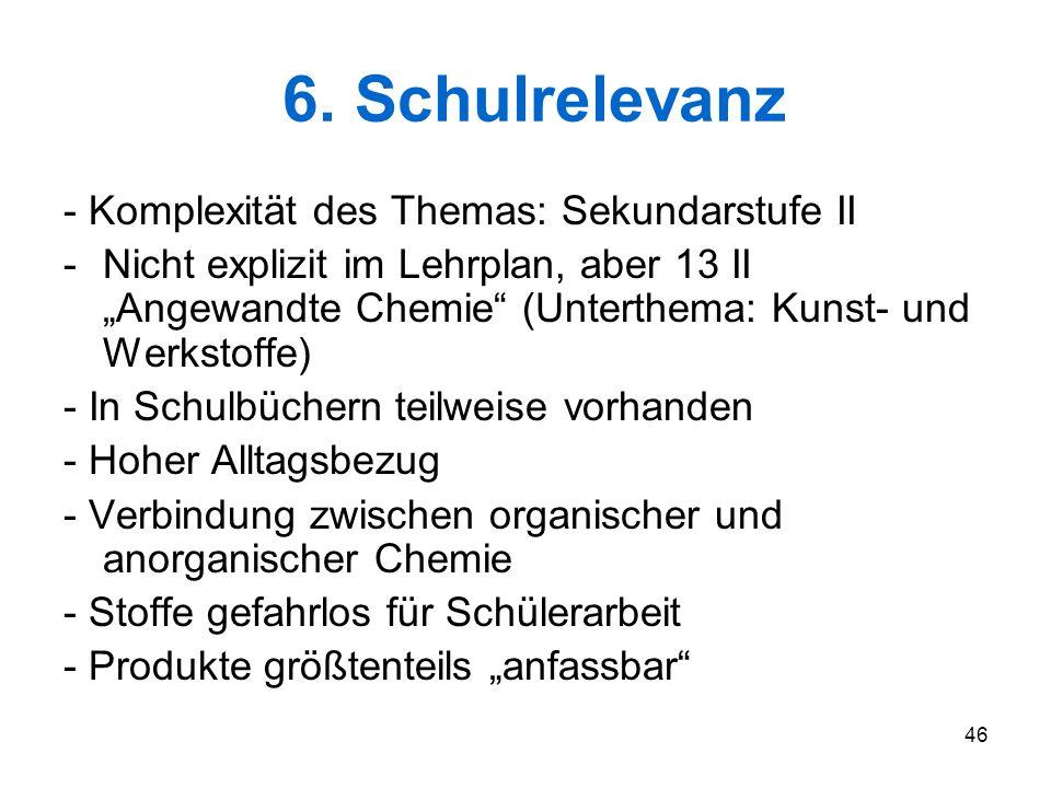 6. Schulrelevanz - Komplexität des Themas: Sekundarstufe II