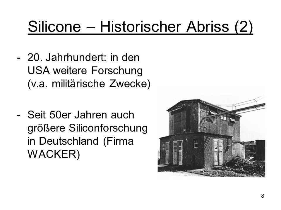 Silicone – Historischer Abriss (2)
