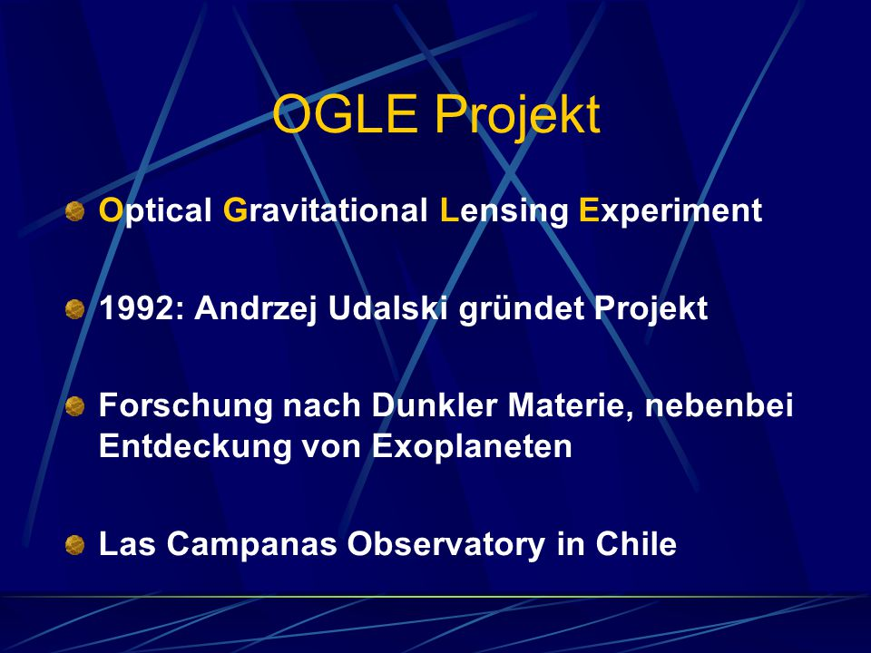 OGLE Projekt Optical Gravitational Lensing Experiment