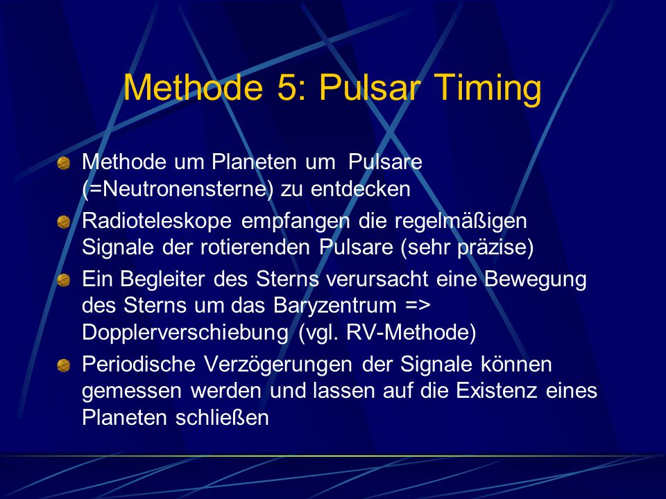 Methode 5: Pulsar Timing