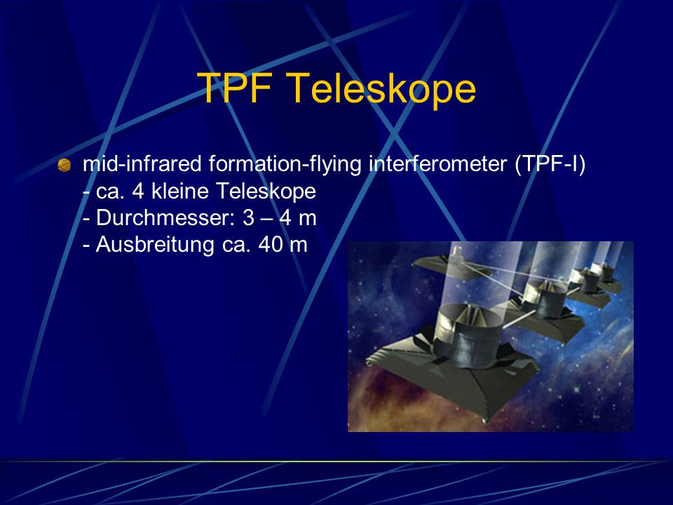 TPF Teleskope mid-infrared formation-flying interferometer (TPF-I) - ca.