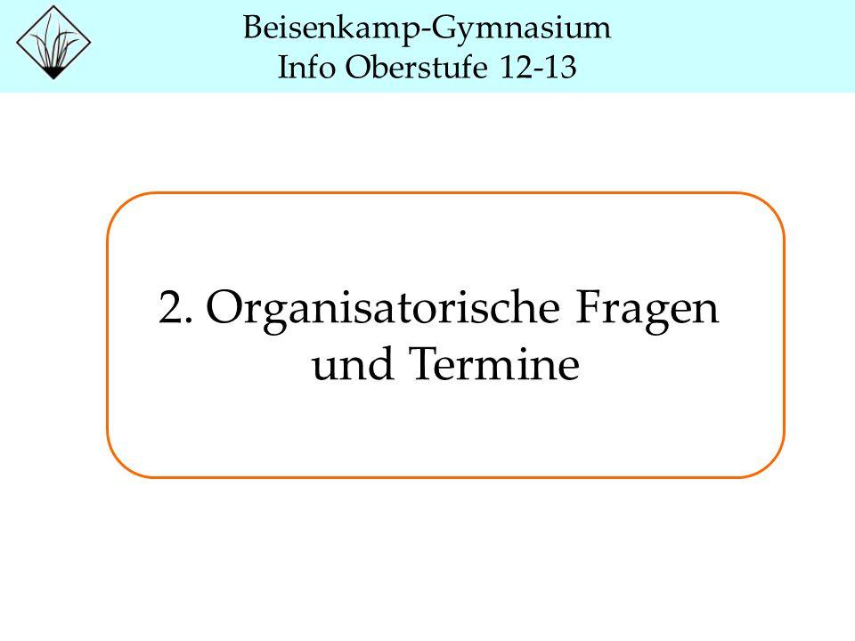 2. Organisatorische Fragen und Termine