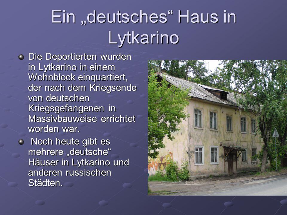 """Ein """"deutsches Haus in Lytkarino"""