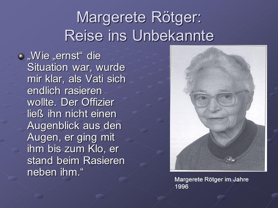 Margerete Rötger: Reise ins Unbekannte