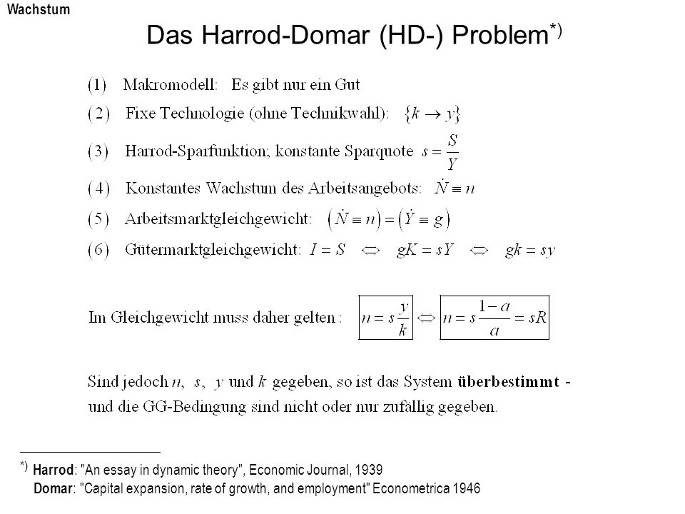 Das Harrod-Domar (HD-) Problem*)