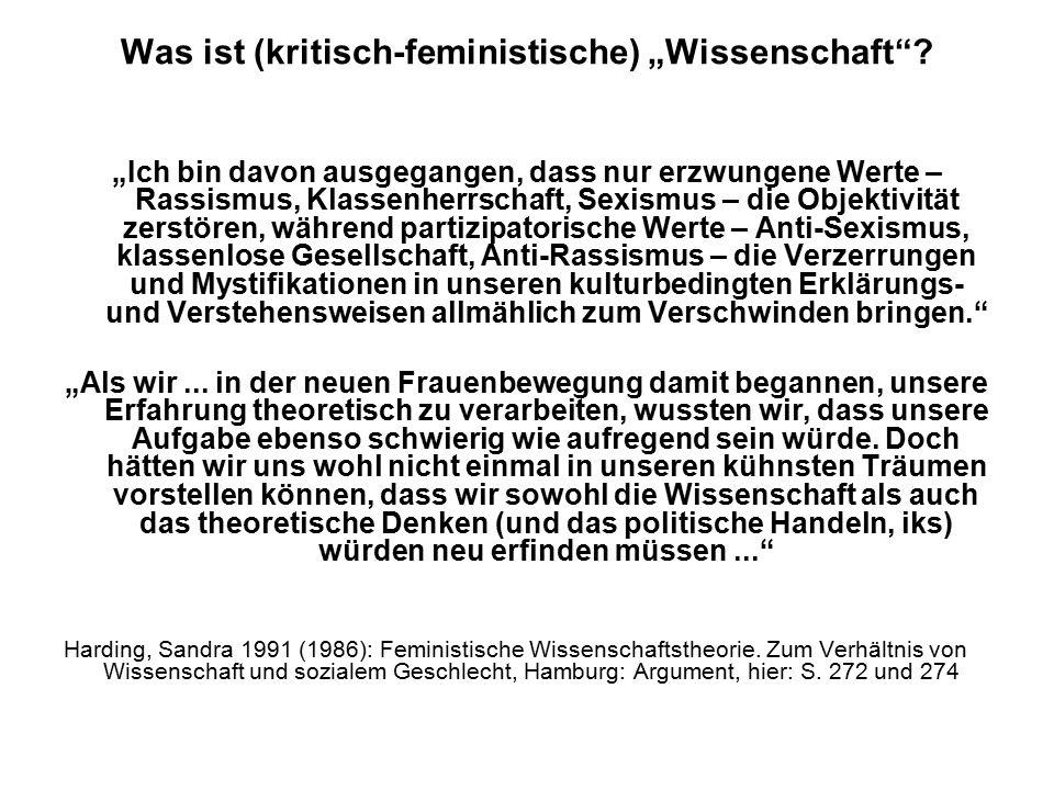 """Was ist (kritisch-feministische) """"Wissenschaft"""