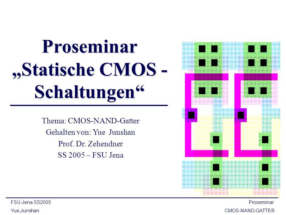 """Proseminar """"Statische CMOS -Schaltungen"""