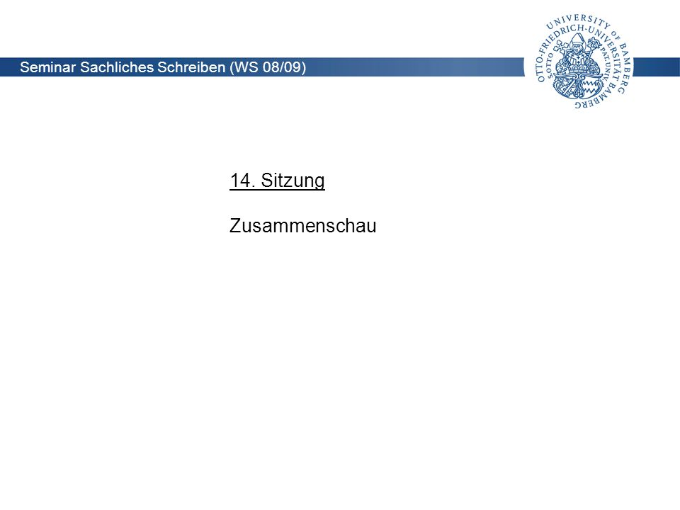 Seminar Sachliches Schreiben (WS 08/09)