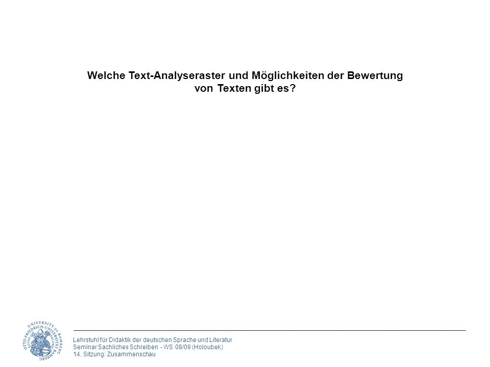 Welche Text-Analyseraster und Möglichkeiten der Bewertung von Texten gibt es