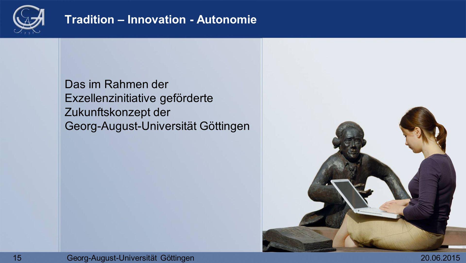 Tradition – Innovation - Autonomie