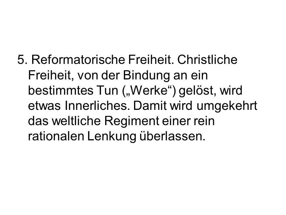 5. Reformatorische Freiheit